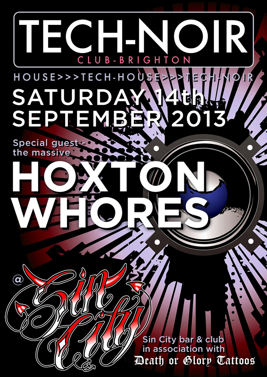 Tech-noir Club with Hoxton Whores flyer - designed by Hook Web & Print