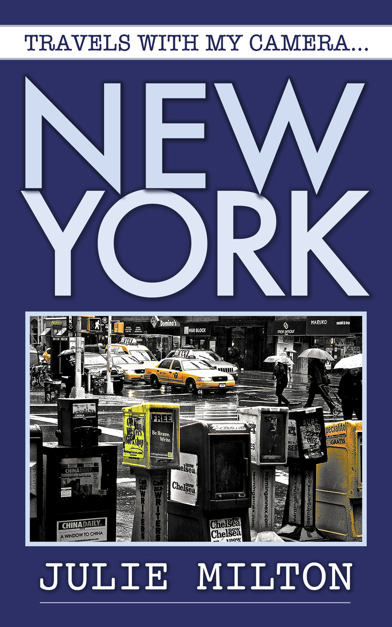 Travels With My Camera... New York by Julie Milton book cover - designed by Hook Web & Print